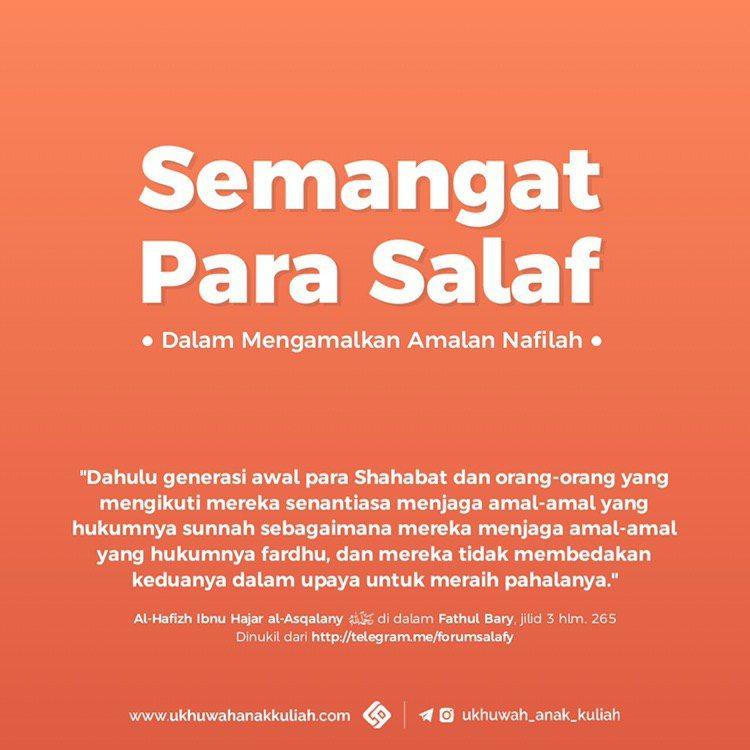Semangat para salaf dalam mengamalkan amalan nafilah