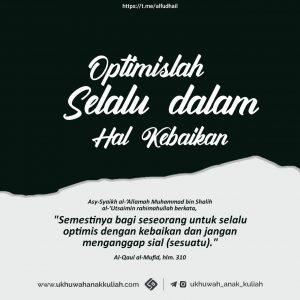 Optimislah selalu dalam hal kebaikan