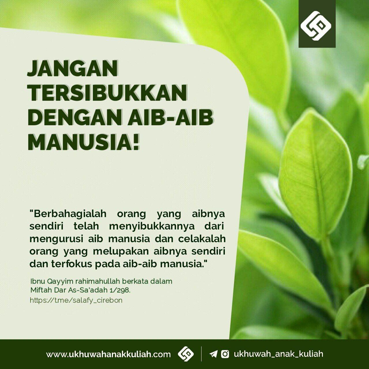 JANGAN TERSIBUKKAN DENGAN AIB-AIB MANUSIA!